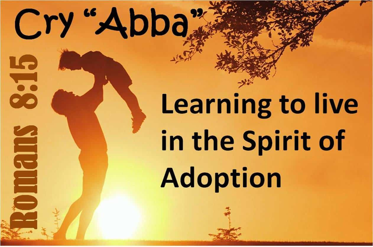 Living in the Spirit of Adoption - VA 2015