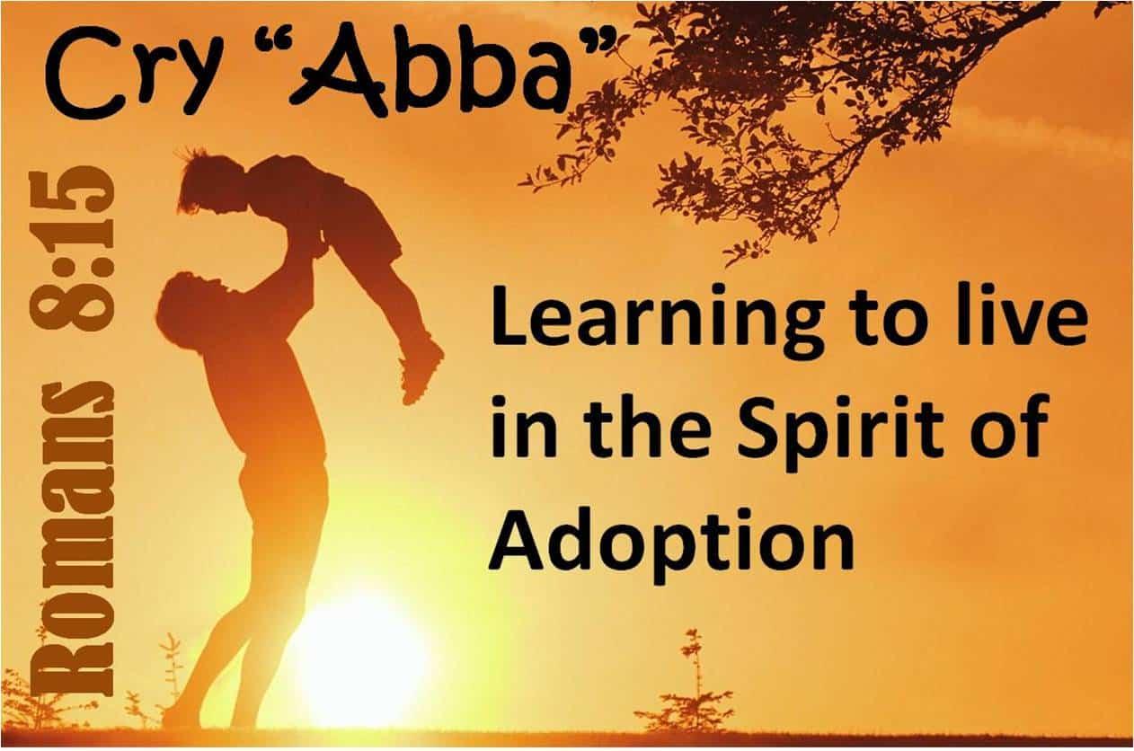 Living in the Spirit of Adoption - VA 2015