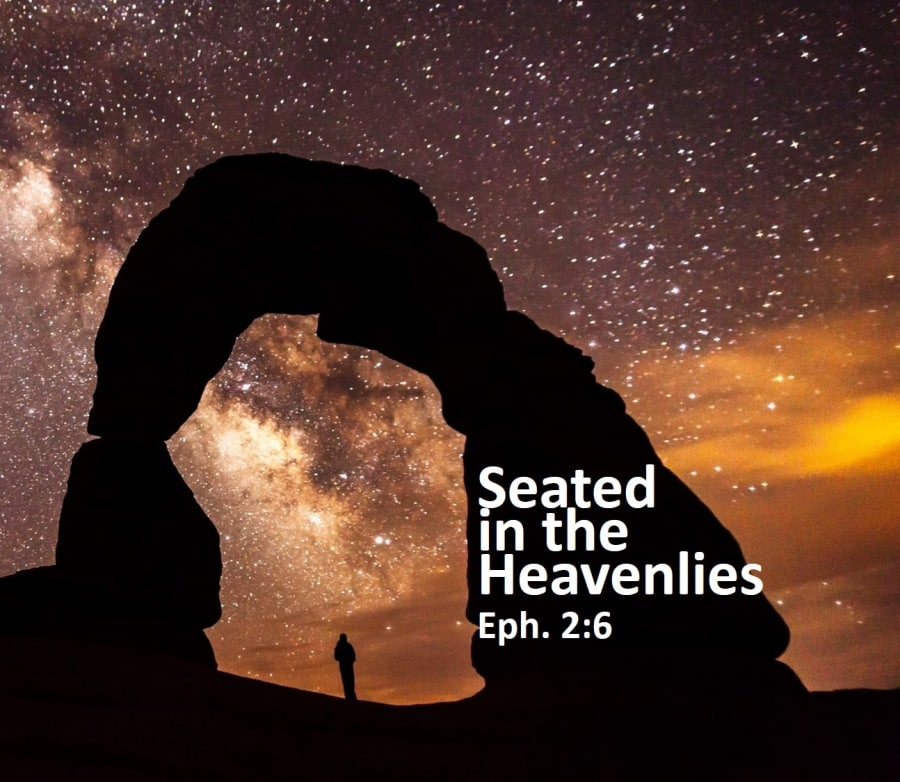 Seated in the Heavenlies - Session 4