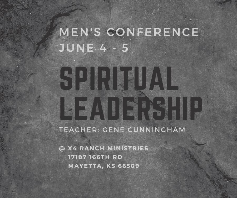 Spiritual Leadership -- 2021 Kansas Men\'s Retreat