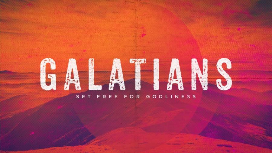 Set Free for Godliness (Galatians) 2021